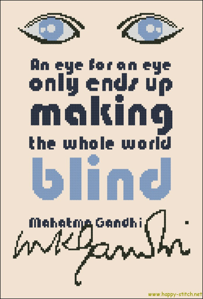 An eye for an eye - Gandhi quote cross stitch pattern
