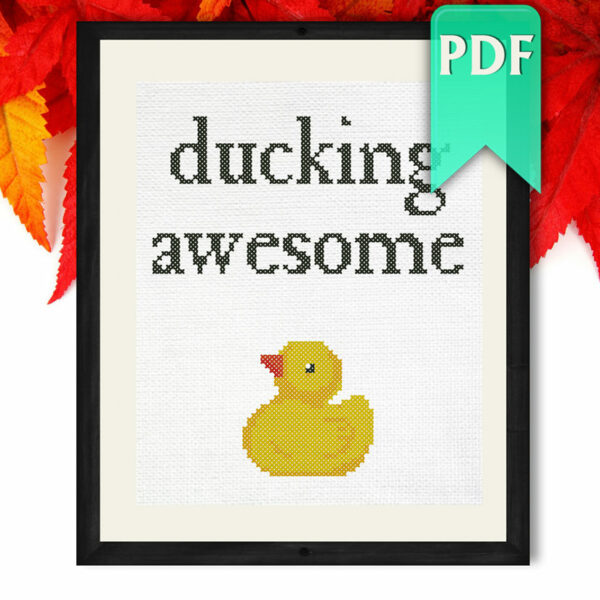 Ducking awesome cross stitch pattern