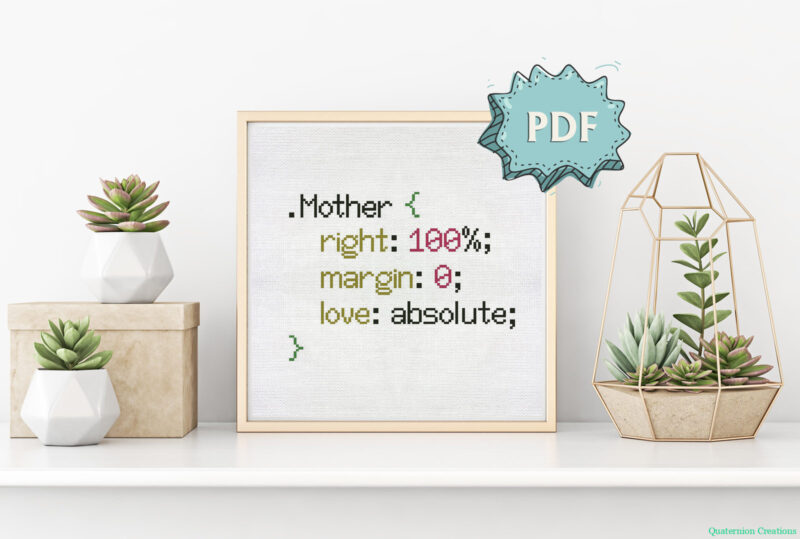 Mother is always right cross stitch pattern