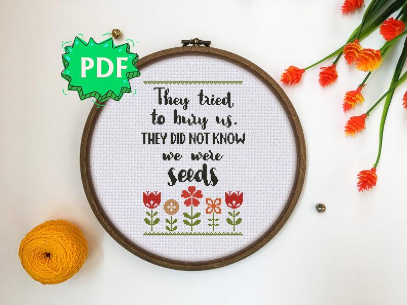 The Seeds inspirational cross stitch pattern