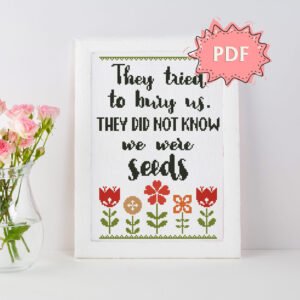 The Seeds inspirational cross stitch pattern