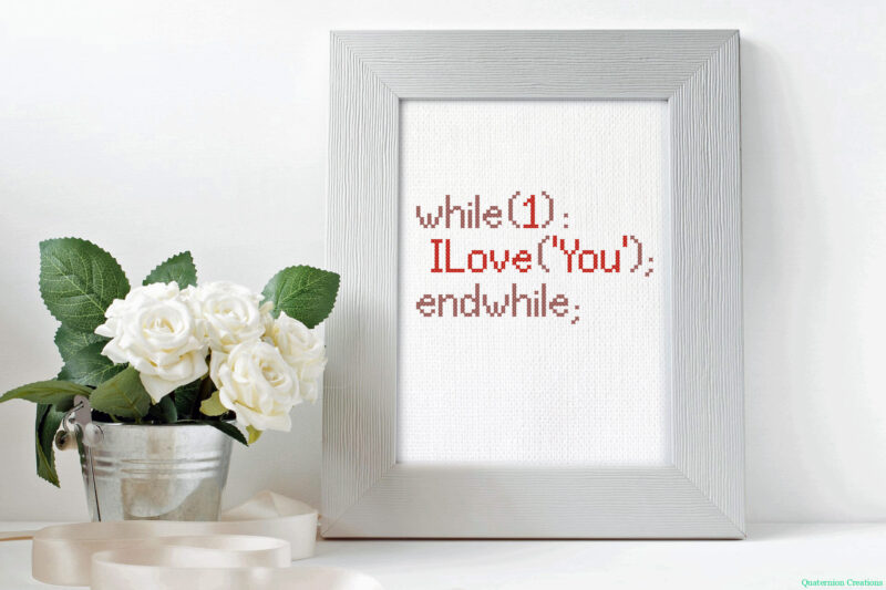 I Love You (always) in code - programming nerdy cross stitch pattern for Valentine's day