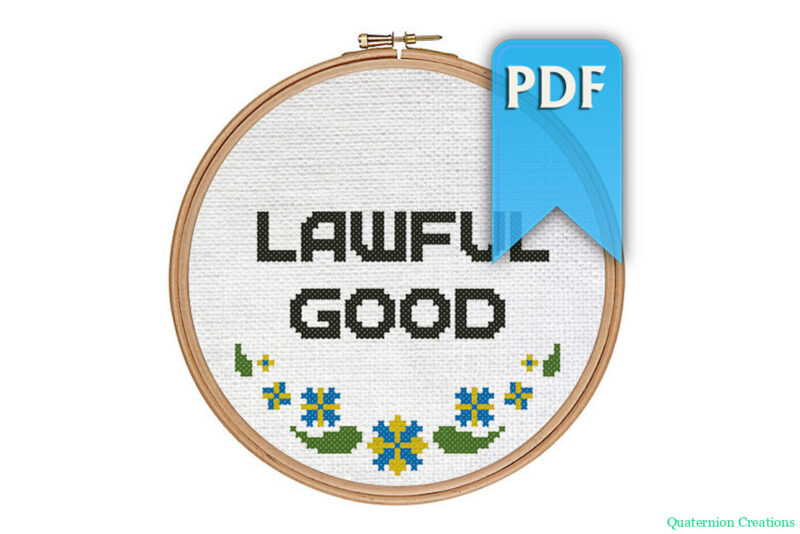 Lawful good cross stitch pattern