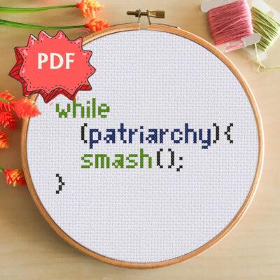 Smash the patriarchy modern programming feminist cross stitch pattern