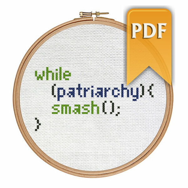 Smash the patriarchy modern programming feminist cross stitch pattern