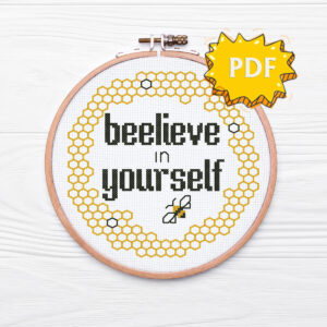 Beelieve in yourself cross stitch pattern