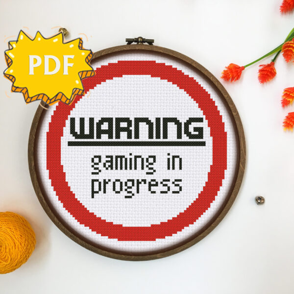 Warning! Gaming in progress – funny gaming sign cross stitch pattern
