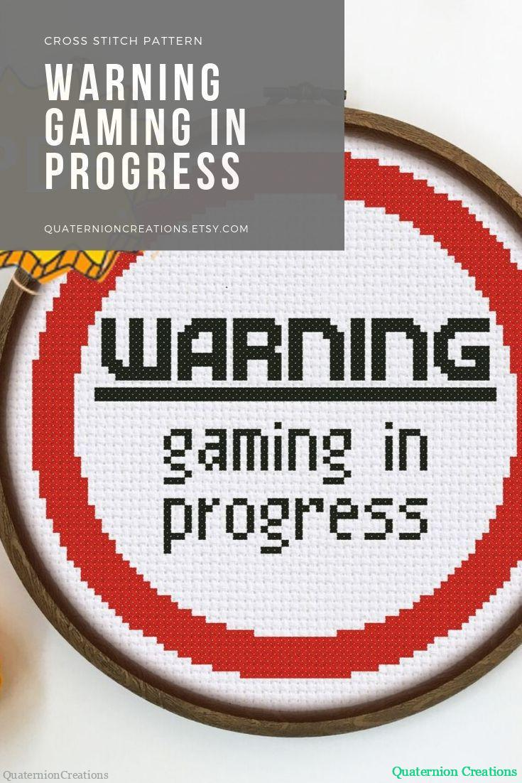 Warning! Gaming in progress - funny gaming sign cross stitch pattern