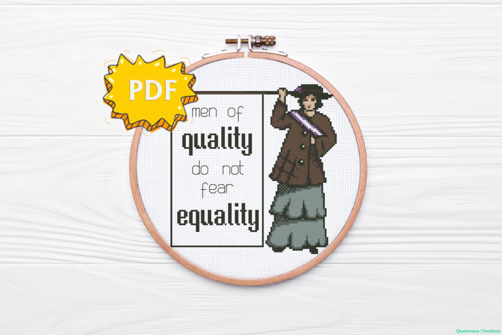 The Suffragette - men of quality do not fear equality - feminist cross stitch pattern, modern cross stitch design
