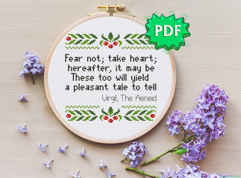 Fear not; take heart - The Aeneid - Virgil quote motivational cross stitch pattern - modern cross stitch design