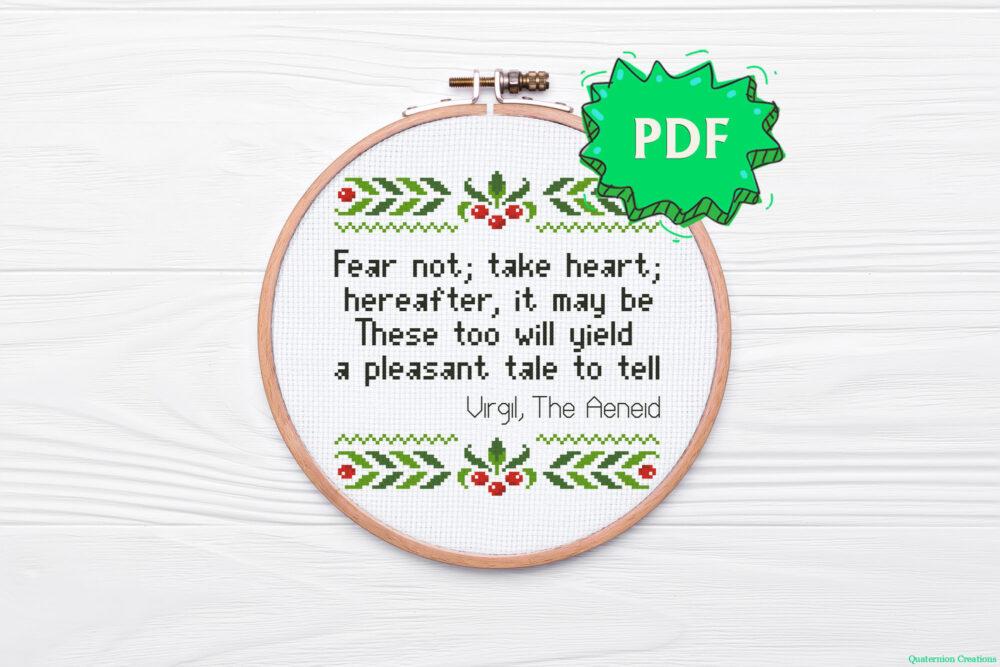 Fear not; take heart - The Aeneid - Virgil quote motivational cross stitch pattern - modern cross stitch design
