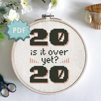 Is it over yet? 2020 commemorative cross stitch design