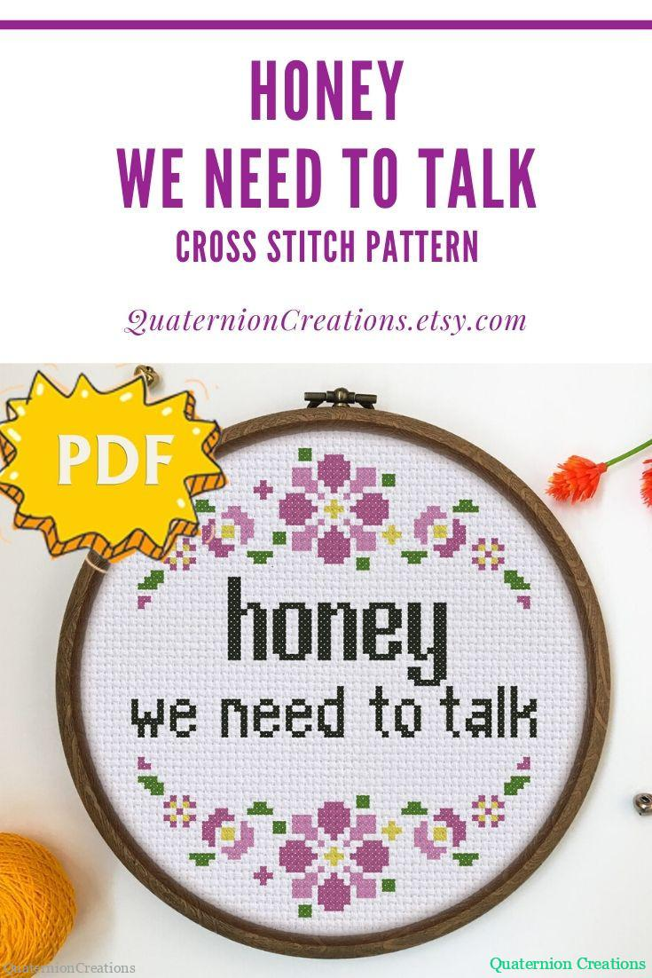 Honey, we need to talk cross stitch pattern