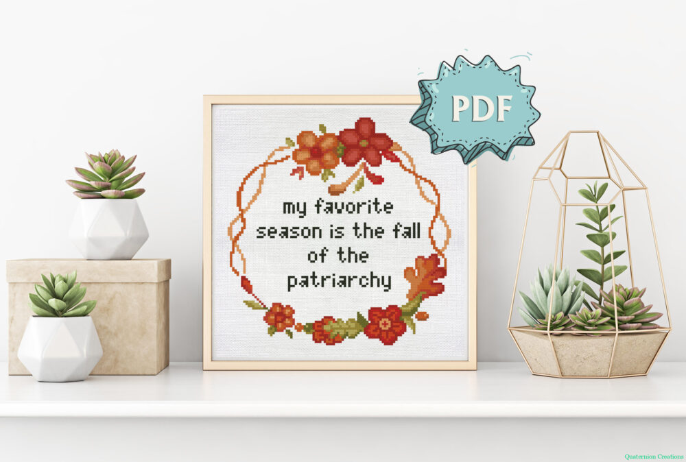 The Fall of the Patriarchy cross stitch pattern