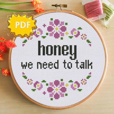 Honey, we need to talk cross stitch pattern