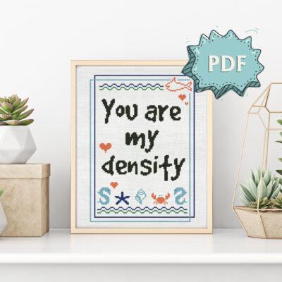 You are my density cross stitch pattern