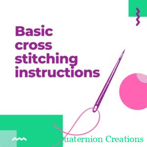 Basic cross stitching instructions