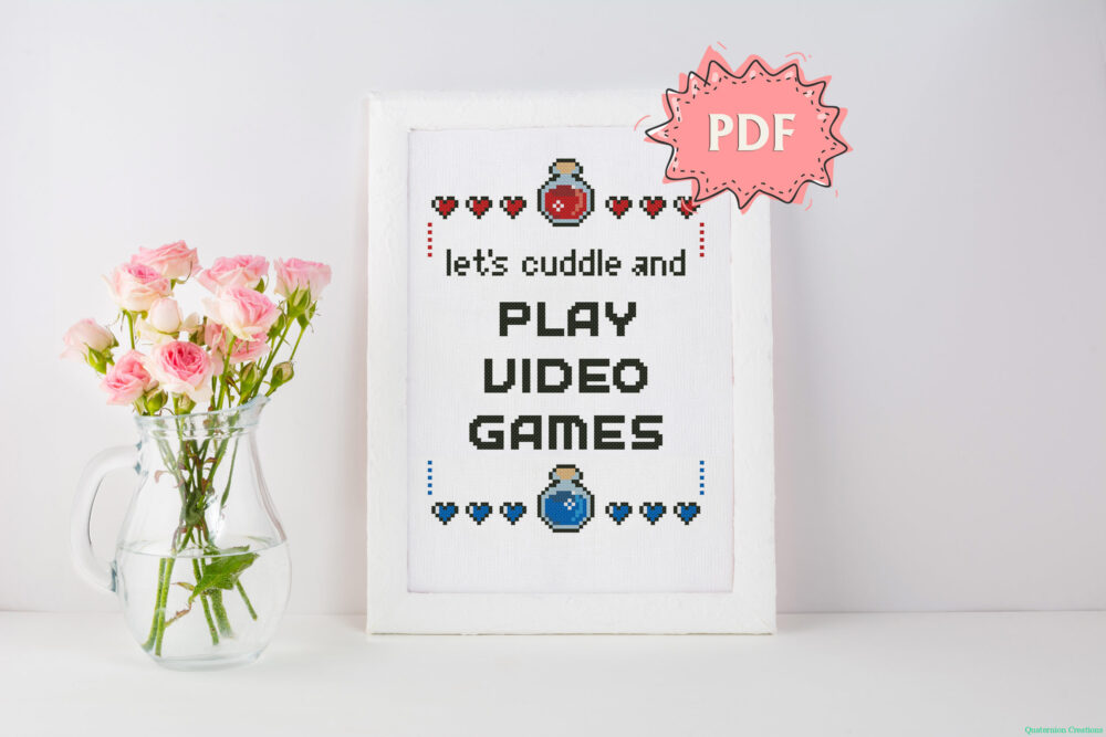 Gaming cross stitch pattern - Let's cuddle and play video games - geeky embroidery quote